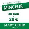 Offre Minceur : 30 min = 20 € !